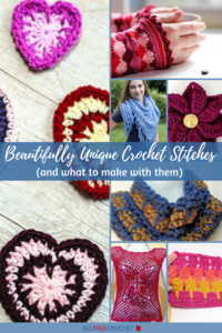 12 Beautifully Unique Crochet Stitches