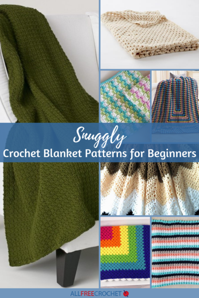 25 Snuggly Crochet Blanket Patterns For Beginners Allfreecrochet Com