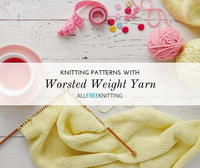 55 Free Worsted Weight Knitting Patterns