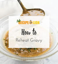 How to Reheat Gravy