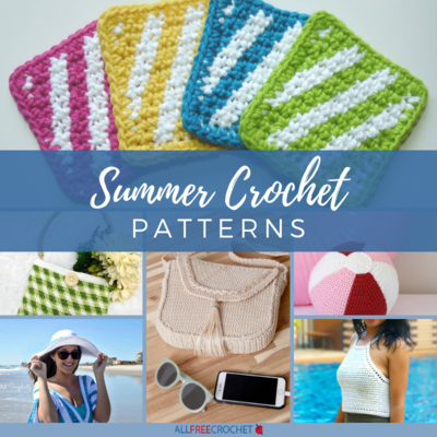 28 Summer Crochet Patterns