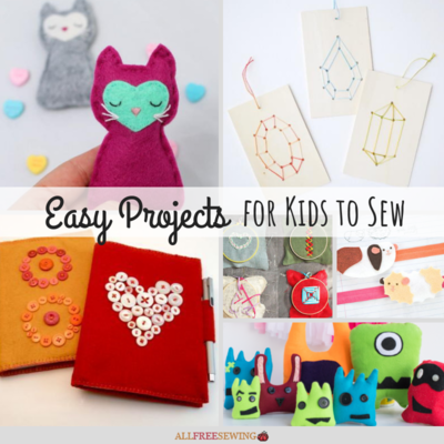 26 Easy Projects for Kids to Sew