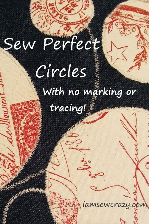 How to Sew Perfect Circles Without Marking or Tracing