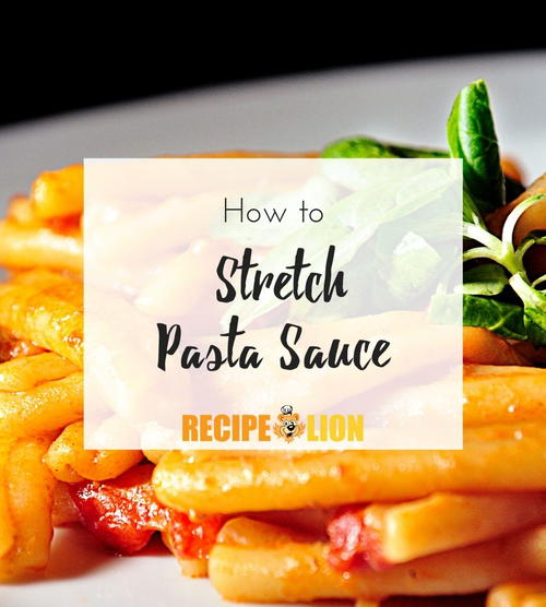 How to Stretch Pasta Sauce