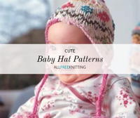 31 Cute Baby Hat Knitting Patterns