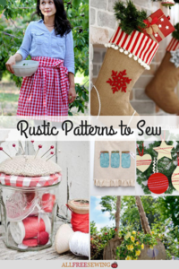 19+ Rustic Patterns to Sew