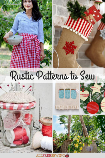 19 Rustic Patterns to Sew