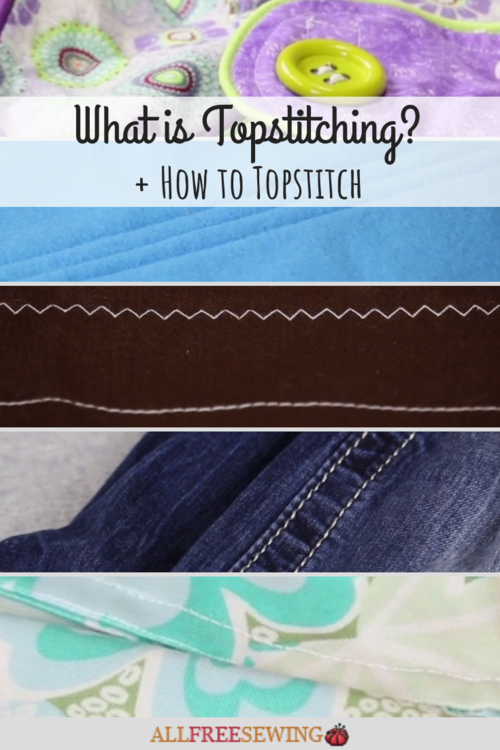 What is Topstitching and How to Topstitch