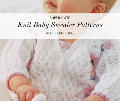 Super Cute Knit Baby Sweater Patterns