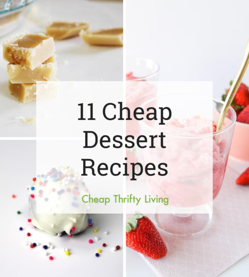 11 Cheap Dessert Recipes