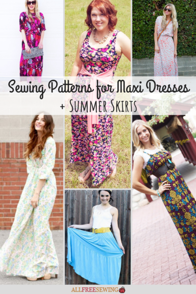 29 Sewing Patterns for Maxi Dresses  Summer Skirt Patterns