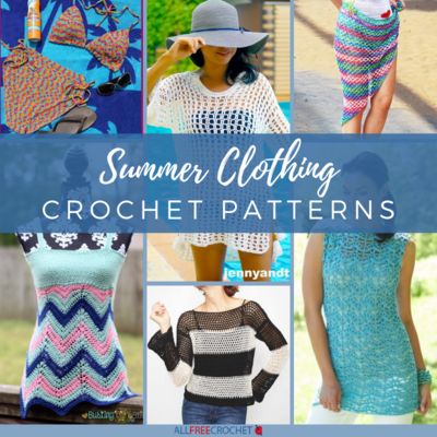 Summer Clothing Crochet Patterns