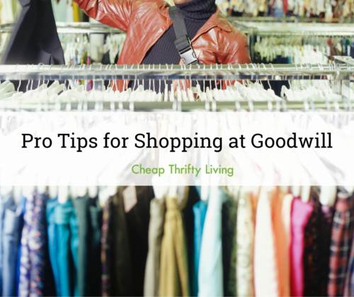Pro Tips for Shopping at Goodwill