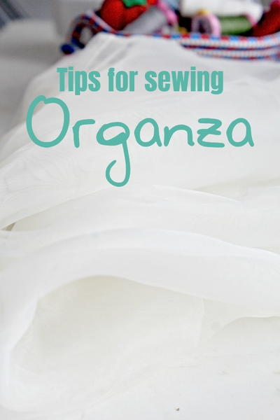 How to Sew Organza