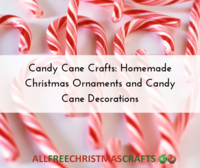 Candy Cane Crafts: 14 Homemade Christmas Ornaments and Candy Cane Decorations