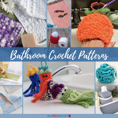 40 Bathroom Crochet Patterns