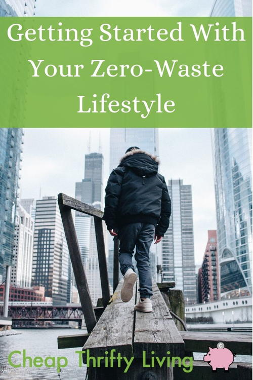 12 Easy Tips on Getting Started With Your Zero-Waste Lifestyle