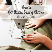How to Get Started Sewing Clothes: A Beginner's Guide