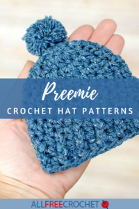 64 Preemie Crochet Hat Patterns