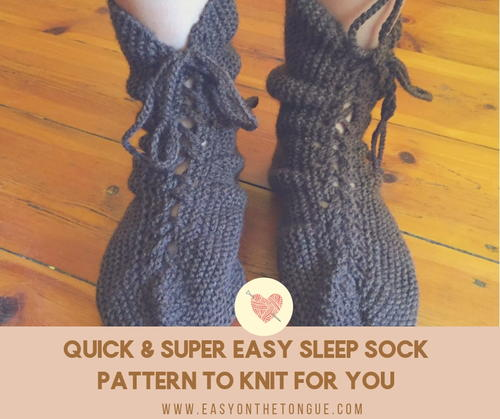 Quick & Super Easy Sleep Sock Pattern