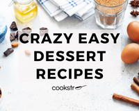 35+ Crazy Easy Dessert Recipes for Any Occasion
