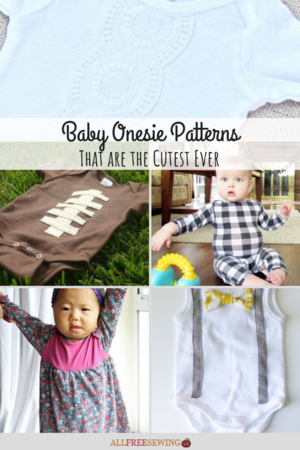 12 Baby Onesie Patterns That are the Cutest Ever
