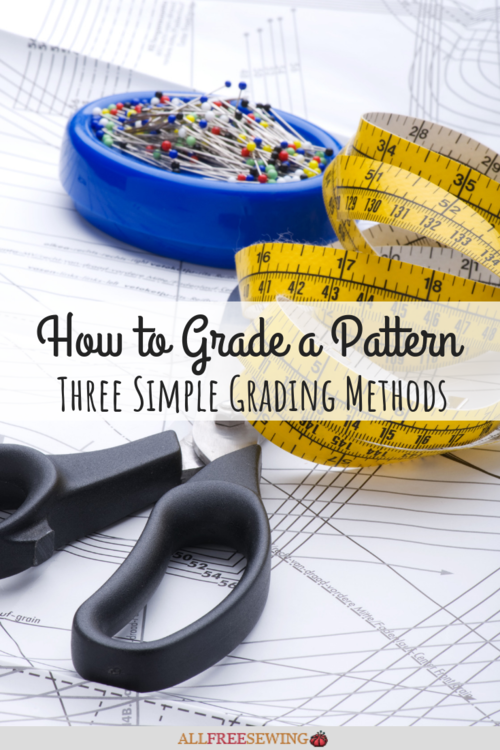 How to Grade a Pattern 3 Simple Grading Methods