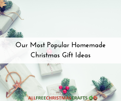 Most Popular Homemade Christmas Gift Ideas