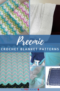 7 Free Crochet Preemie Blanket Patterns