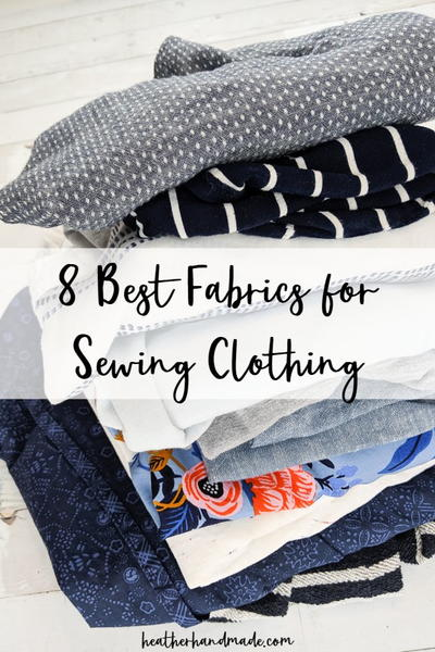 Best Fabric for Sewing Clothes