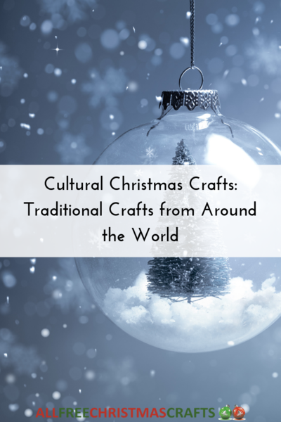 Traditional Crafts from Around the World