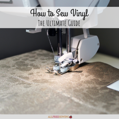 How to Sew Vinyl