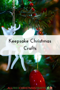 13 Christmas Keepsake Crafts