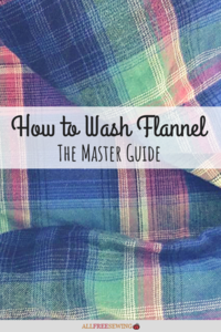 How to Wash Flannel: The Master Guide