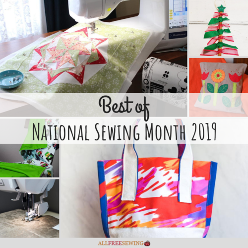Best of National Sewing Month 2019