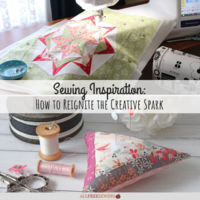 Sewing Inspiration: How to Reignite the Creative Spark