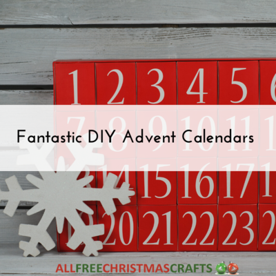 Fantastic DIY Advent Calendars