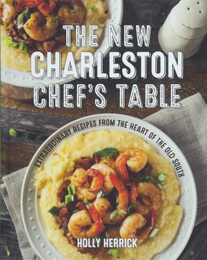 The New Charleston Chef's Table Cookbook Giveaway
