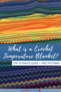 What is a Crochet Temperature Blanket? + How to Make One
