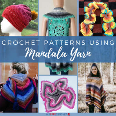 Crochet Patterns Using Mandala Yarn