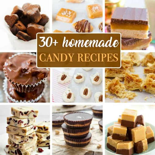 30 Homemade Candy Recipes