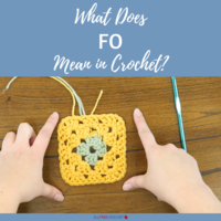 What Does FO Mean in Crochet?