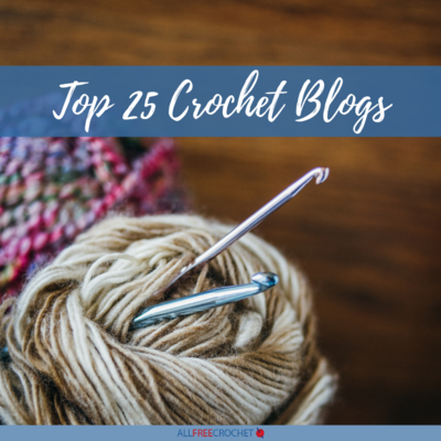 Top 25 Crochet Blogs of 2020