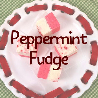 Easy No Bake Peppermint Fudge Recipe