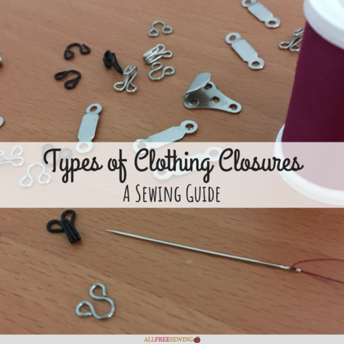 Types of Clothing Closures