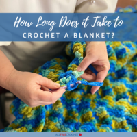 How Long Does It Take to Crochet a Blanket?