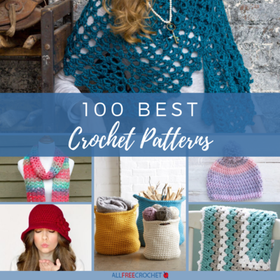 100 Best Crochet Patterns