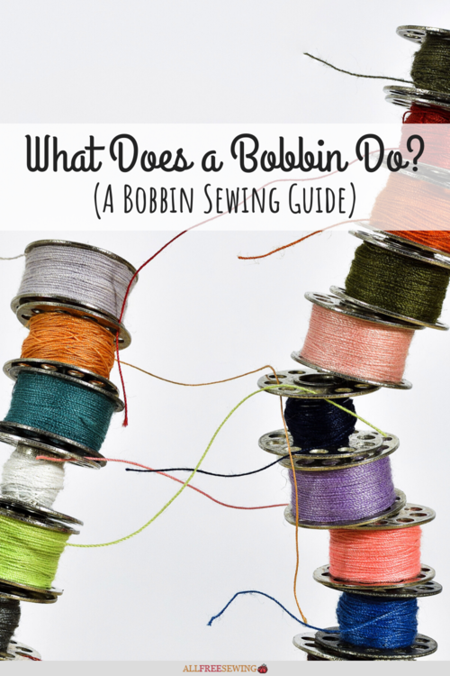 What Does a Bobbin Do
