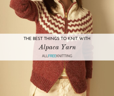 The Best Things to Knit With Alpaca Yarn