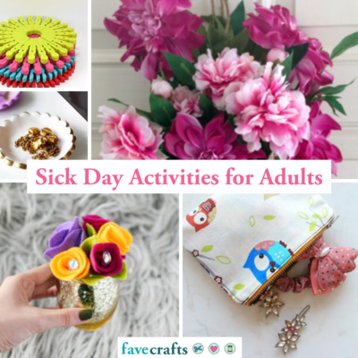 Sick Day Activities for Adults